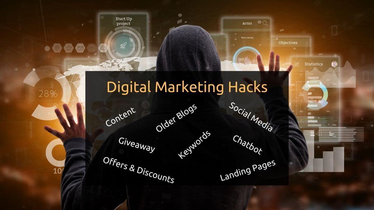 10 Super Digital Marketing Hacks For Business